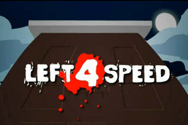 Left 4 Speed - Parodia gry Left 4 Dead