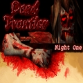 Dead Frontier: Night One