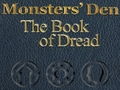 Monsters' Den: The Book of Dread