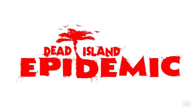 Techland zapowiedział Dead Island: Epidemic