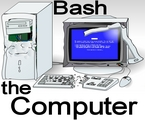 Bash the Computer