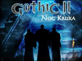 Gothic II: Noc Kruka (PC; 2005) - Wspomnień czar