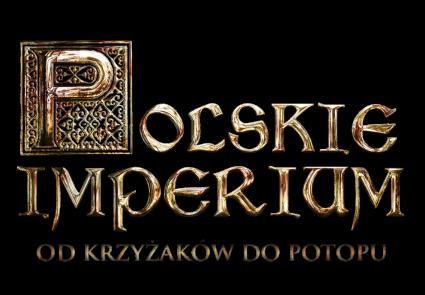 Polskie Imperium plus pełnometrażowy film na dokładkę!