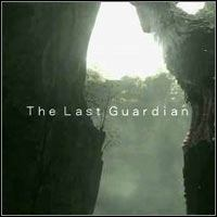 The Last Guardian - E3 trailer