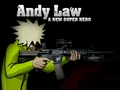 Andy Law: A New Super Hero