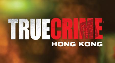 True Crime: Hong Kong opóżnione