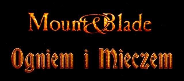 Mount&Blade: Ogniem i Mieczem premiera 20 listopada!