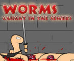 Worms: Caught in the sewers