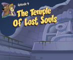 Scooby-Doo Episode 4: The Temple of Lost Souls